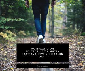motivaatio_on_polttoainetta